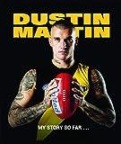 Dustin Martin: My Story So Far …