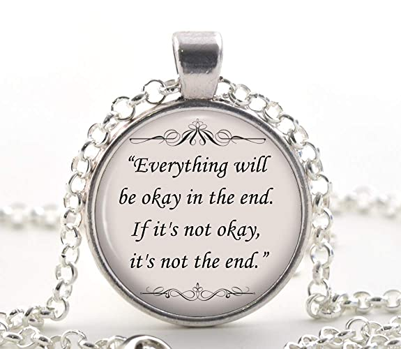 John Lennon Song Quote Necklace Everything Will Be Ok In The End