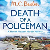 Death of a Policeman: Hamish Macbeth, Book 29 | M. C. Beaton