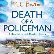 Death of a Policeman: Hamish Macbeth, Book 29 | M. C. Beaton