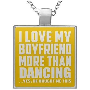 Designsify I Love My Boyfriend More Than Dancing