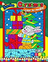 Jumbo Christmas Color By Number For Kids: Merry