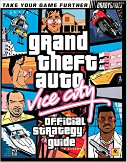 Grand Theft Auto: Vice City Official Strategy Guide (Bradygames