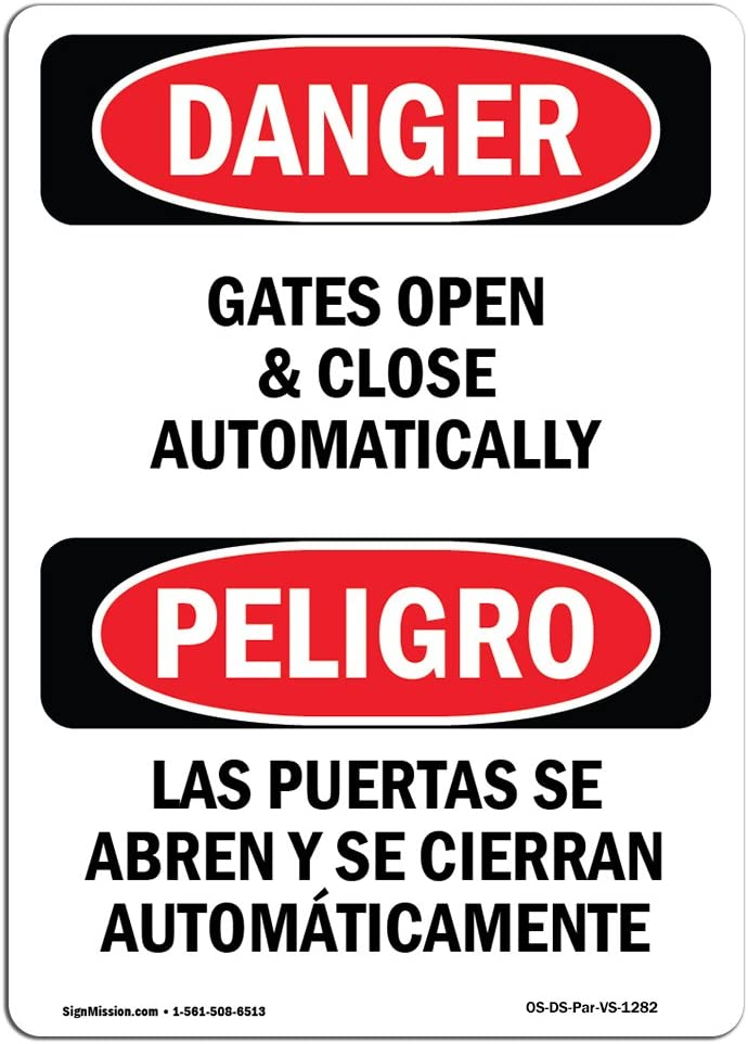 OSHA Danger Gates Open And Close Automatically BilingualSign or Label