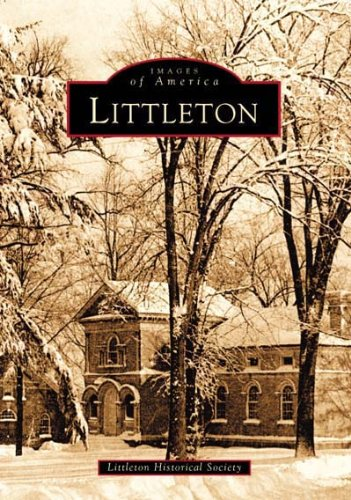 Read Online Littleton (MA) (Images of America) PDF