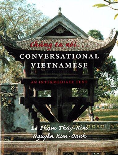 Chung Ta Noi: Conversational Vietnamese--An Intermediate Text by University of Washington Press
