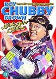 Roy Chubby Brown: Kick Arse Chubbs [DVD]