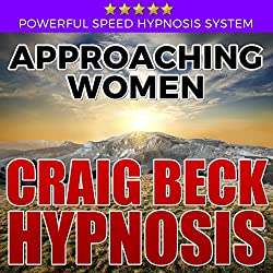 Approaching Women: Craig Beck Hypnosis