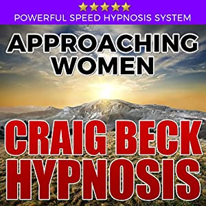 Approaching Women: Craig Beck Hypnosis Speech