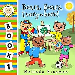 Bear, Bears, Everywhere!: A Fun Rhyming Bedtime Story - Picture Book / Beginner Reader (Ages 2-5) (Bears Everywhere Beginner Readers 1) by [Kinsman, Melinda]