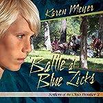 Battle at Blue Licks: Settlers of the Ohio Frontier | Karen Meyer