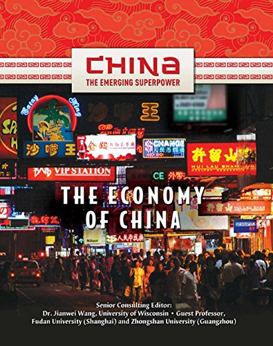 - The Economy of China (China: The Emerging Superpower)