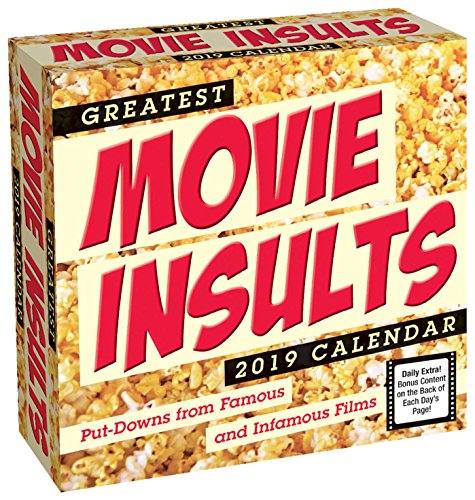 Greatest Movie Insults 2019 Day-to-Day Calendar