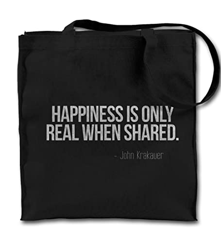 Amazoncom Happiness Is Only Real When Shared Motivational Quote
