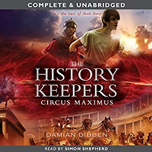 The History Keepers: Circus Maximus Audiobook