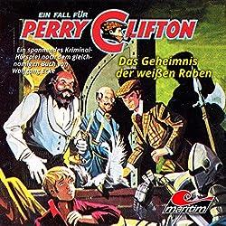 Das Geheimnis der weißen Raben (Perry Clifton 3)