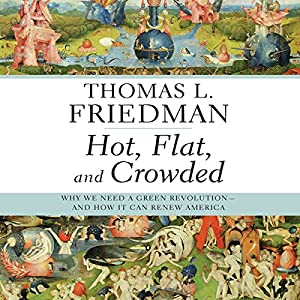 Hot, Flat, and Crowded Audiobook