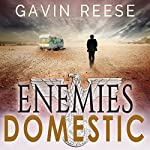 Enemies Domestic: An Alex Landon Thriller, Book 1 | Gavin Reese