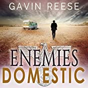 Enemies Domestic: An Alex Landon Thriller, Book 1   Gavin Reese