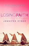 Losing Faith: Surfers Way series
