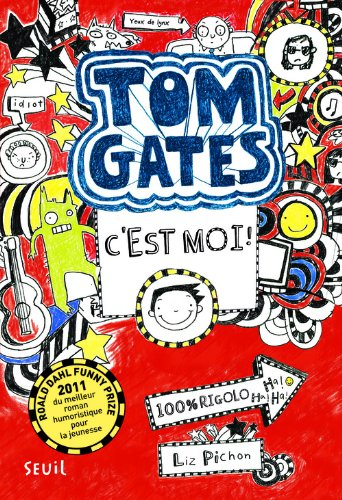 Tom Gates n° 1<br /> C'est moi !