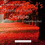 img - for Everything Red: God's Fantastic and Sweet Creation: Children's Bible Story Book book / textbook / text book