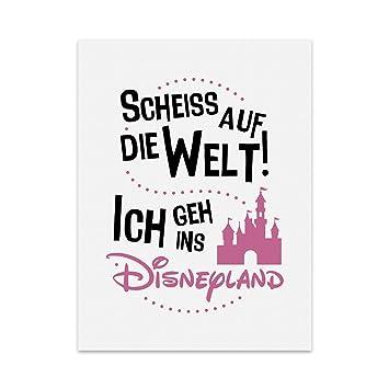 Kunstdruck Poster Mit Spruch Ich Geh Ins Disney Land Typografie
