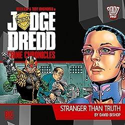 Judge Dredd - Crime Chronicles - Stranger Than Truth