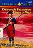 Deborah Sampson Goes to War, Bryna Stevens, 0440405521