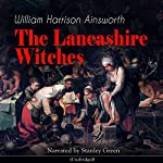The Lancashire Witches | William Harrison Ainsworth