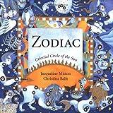 The Zodiac: Celestial Circle Of the Sun