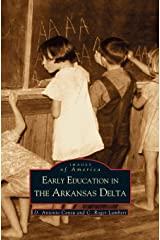 Early Education in Arkansas Delta Hardcover