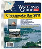 Waterway Guide Chesapeake Bay 2011, Susan Landry, 0982488955