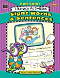 Full-Color Literacy Activities - Sight Words and Sentences, Renee Liles and Cassie Lewis, 1420631756
