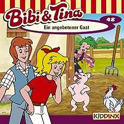 Ein ungebetener Gast (Bibi und Tina 48)
