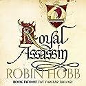Royal Assassin: The Farseer Trilogy, Book 2 | Livre audio Auteur(s) : Robin Hobb Narrateur(s) : Paul Boehmer