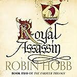 Royal Assassin: The Farseer Trilogy, Book 2 | Robin Hobb