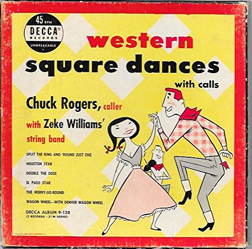 Western Square Dances with Calls - Chuck Rogers, Caller with Zeke Williams