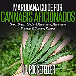 Marijuana Guide for Cannabis Aficionados