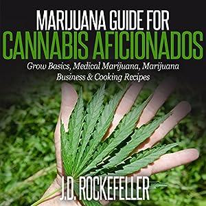 Marijuana Guide for Cannabis Aficionados Audiobook