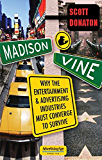 Madison & Vine: Why the Entertainment and Advertising Industries Must Converge to Survive (Advertising Age Books)