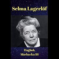 Dagbok (Mårbacka III) av Selma Lagerlöf (Swedish Edition)