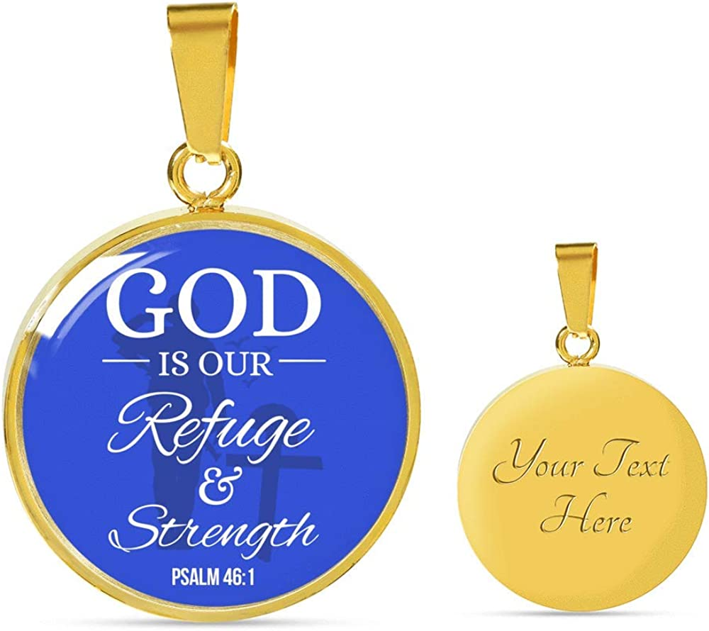 Express Your Love Gifts Psalm 46:1 Circle Pendant Handmade Stainless Steel-Silver Tone or 18k Gold Finish-Pendant Necklace Adjustable 18-22 or Luxury Chain Bracelet Bangle