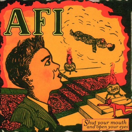 CD : AFI - Shut Your Mouth and Open Your Eyes (CD)