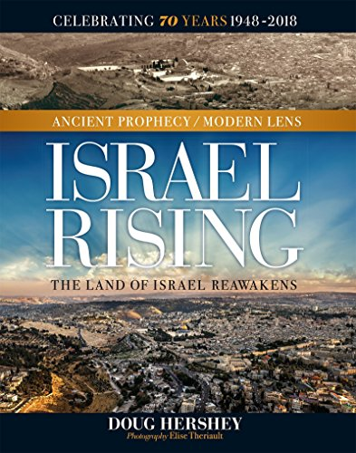 Israel Rising: Ancient Prophecy/Modern Lens