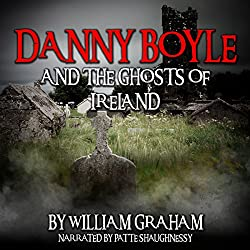 Danny Boyle and the Ghosts of Ireland