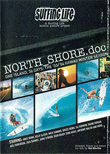North_Shore.doc: One Island, 36 Days: The '03/'04 Hawaii Winter Season (DVD)d
