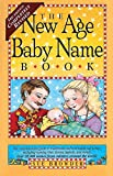 img - for The New Age Baby Name Book: 3rd Edition: Completely Revised by Sue Browder (1998-01-04) book / textbook / text book