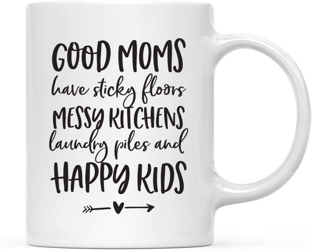 Andaz Press Mother's Day 11oz. Ceramic Coffee Tea Mug Gift for Mom, Good Moms Have Sticky Floors, Messy Kitchens, Laundry Piles and Happy Kids, 1-Pack, Birthday Christmas Gift Ideas