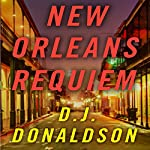 New Orleans Requiem | D. J. Donaldson